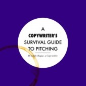 Guest Post: A Copywriter's Survival Guide to Pitching